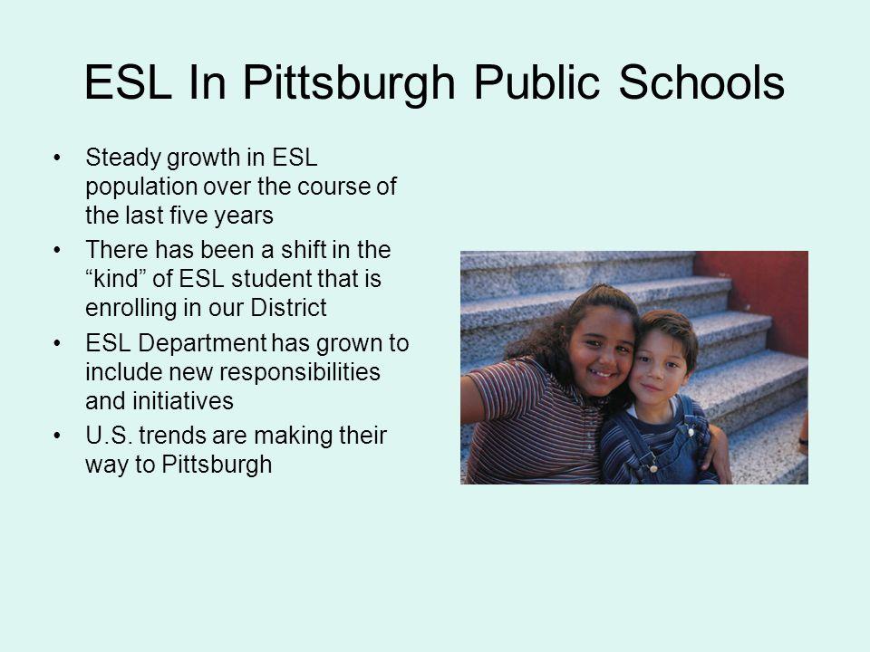 ESL In Pittsburgh Public Schools