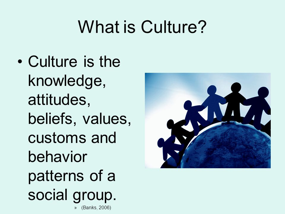 What is Culture Culture is the knowledge, attitudes, beliefs, values, customs and behavior patterns of a social group.