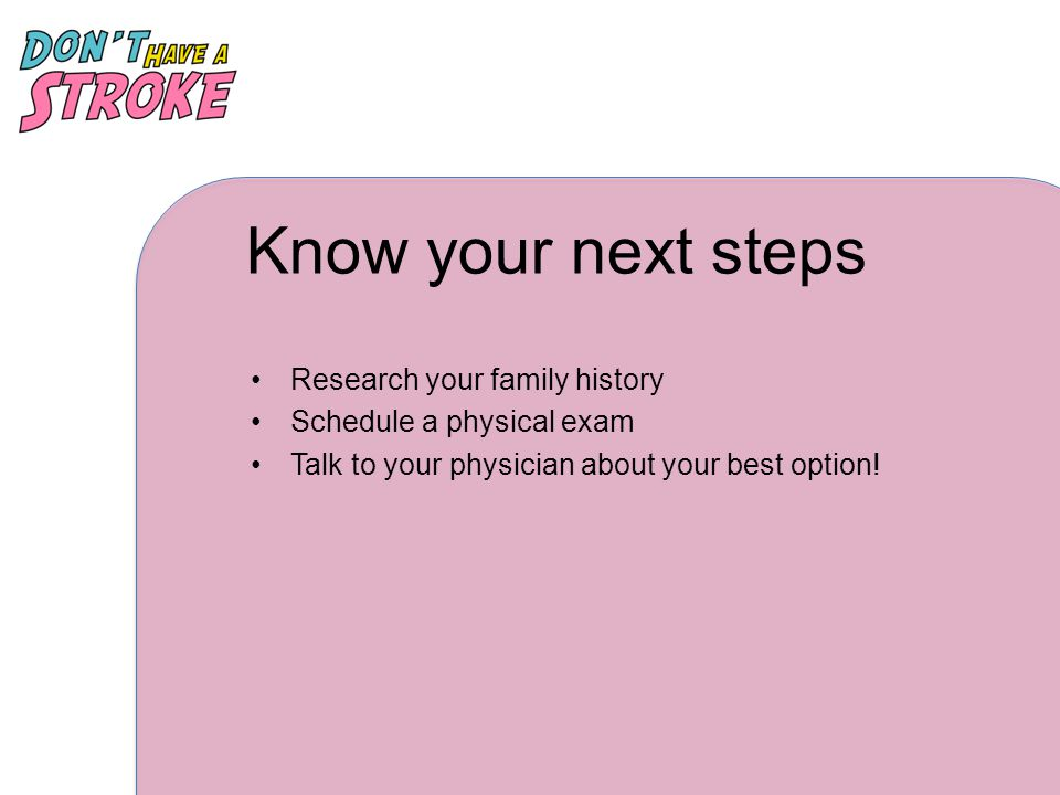 Know your next steps Research your family history