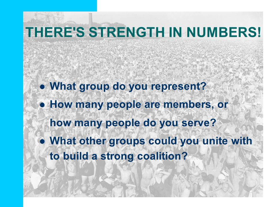 THERE S STRENGTH IN NUMBERS!