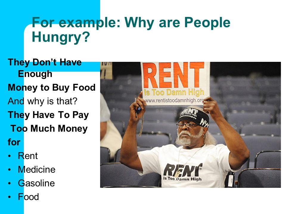 For example: Why are People Hungry