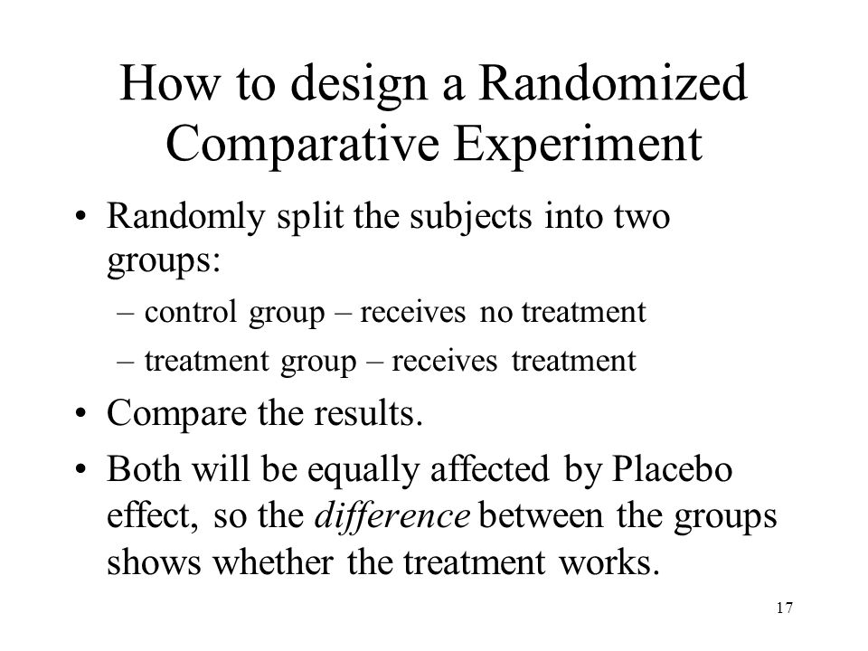 How to design a Randomized Comparative Experiment