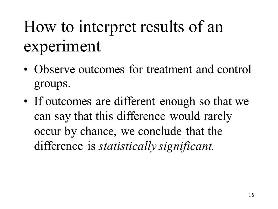 How to interpret results of an experiment