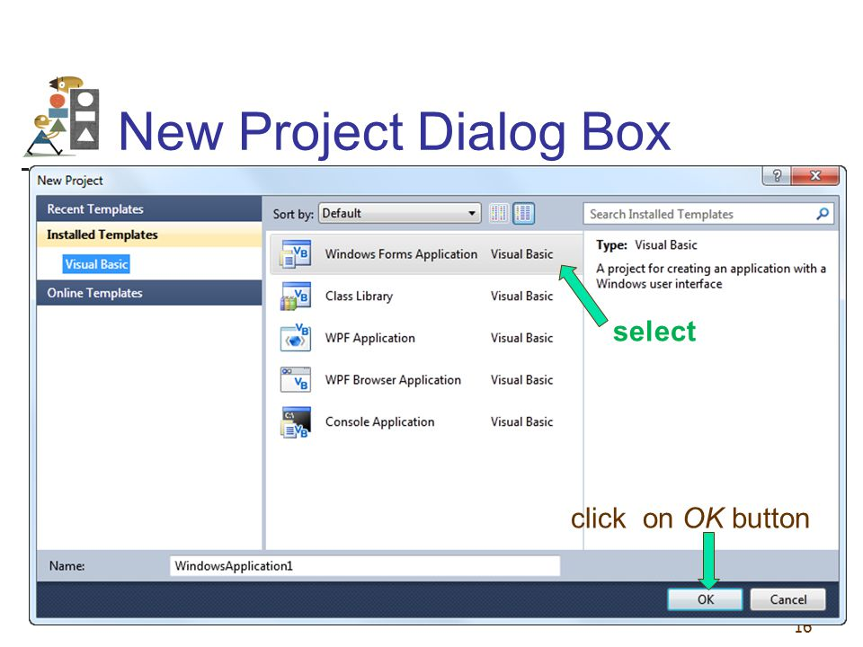 New Project Dialog Box select click on OK button