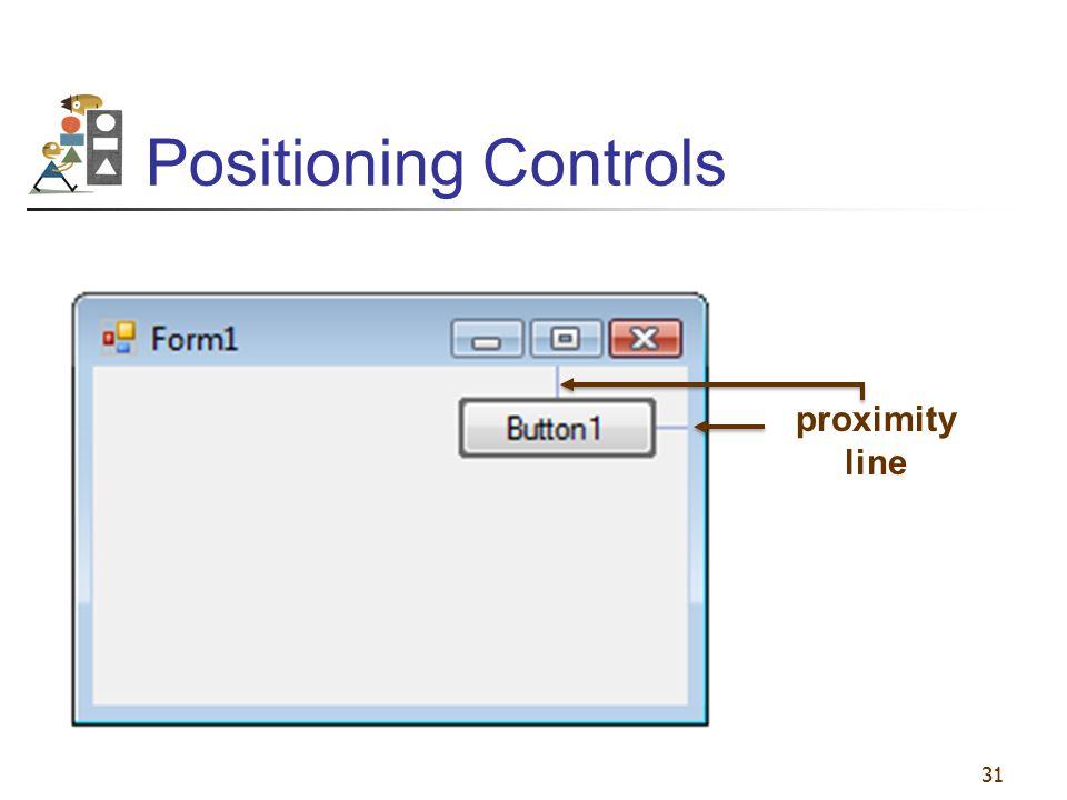 Positioning Controls proximity line