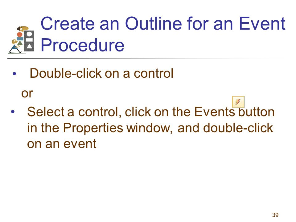 Create an Outline for an Event Procedure