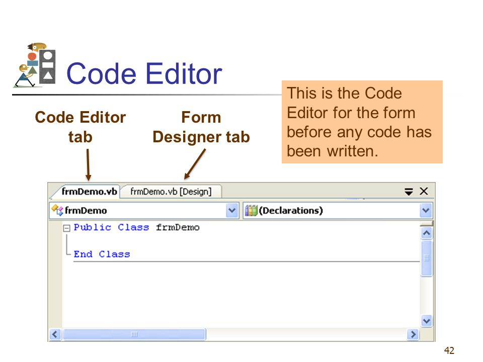 Code Editor This is the Code Editor for the form before any code has been written. Code Editor tab.