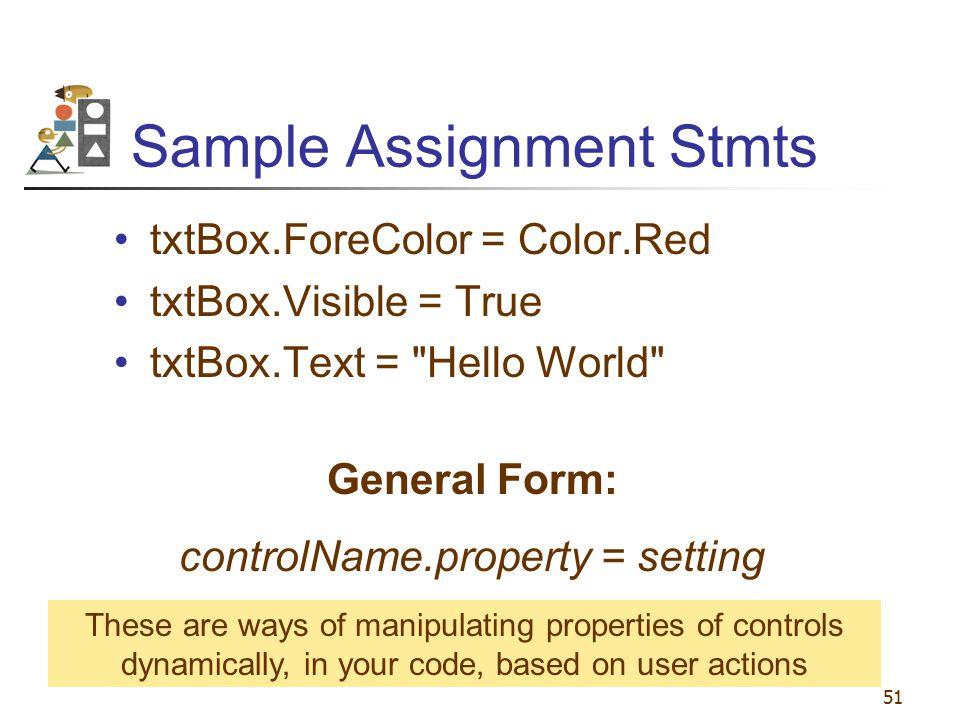 Sample Assignment Stmts