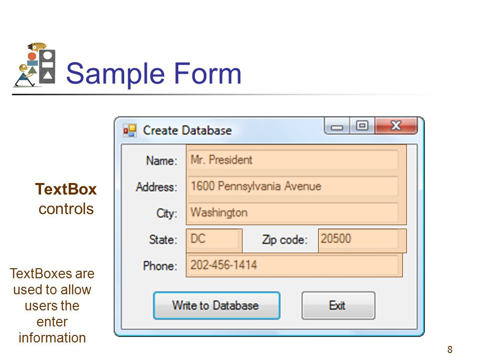 TextBoxes are used to allow users the enter information