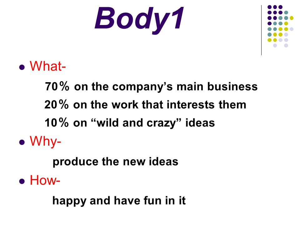Body1 70% on the company's main business produce the new ideas