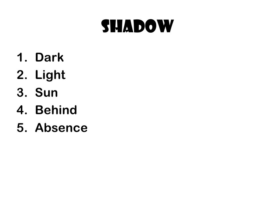 shadow Dark Light Sun Behind Absence