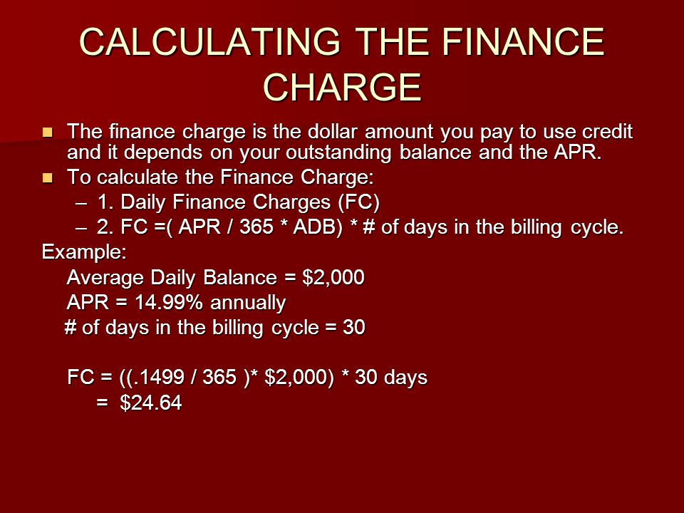 CALCULATING THE FINANCE CHARGE