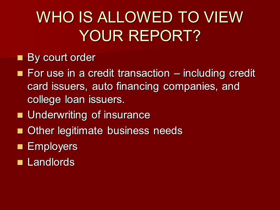 WHO IS ALLOWED TO VIEW YOUR REPORT