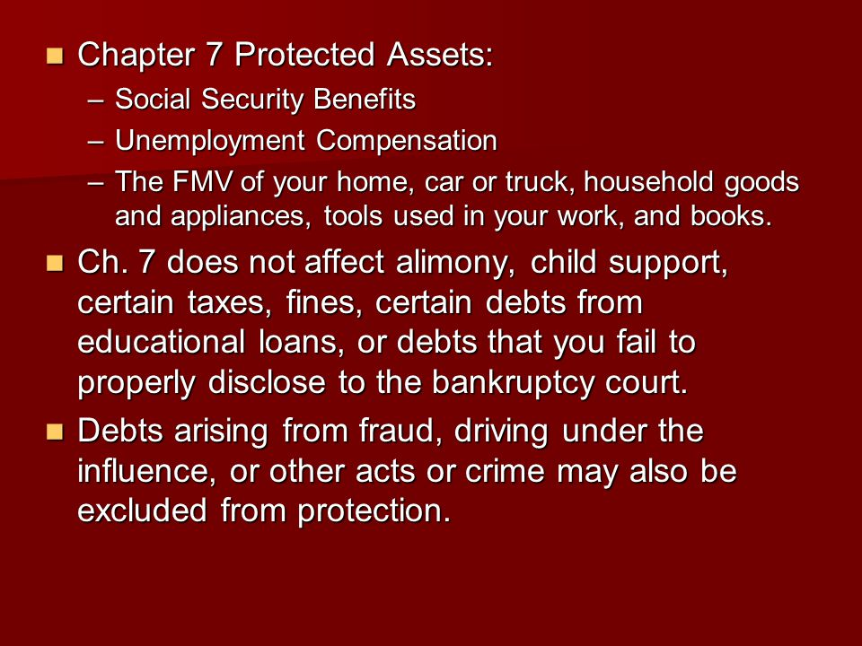 Chapter 7 Protected Assets: