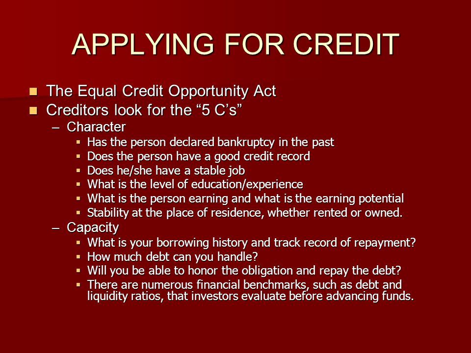 APPLYING FOR CREDIT The Equal Credit Opportunity Act