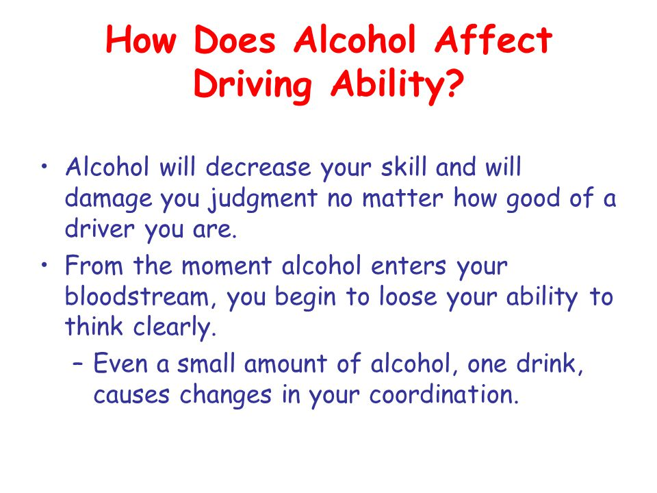 How Does Alcohol Affect Driving Ability