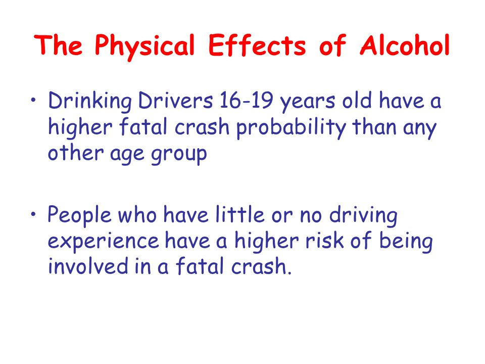 The Physical Effects of Alcohol