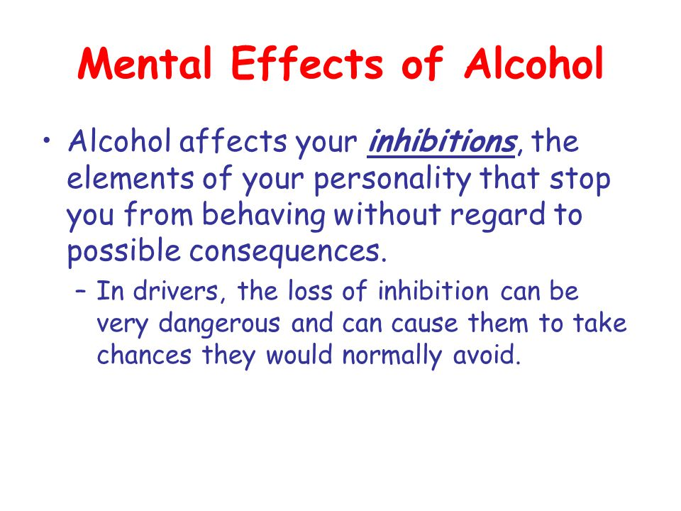 Mental Effects of Alcohol