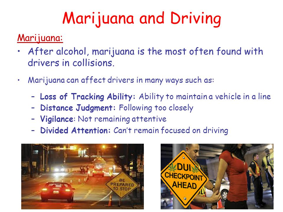 Marijuana and Driving Marijuana: