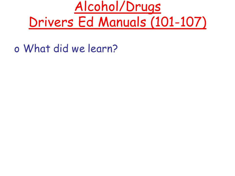 Alcohol/Drugs Drivers Ed Manuals (101-107)