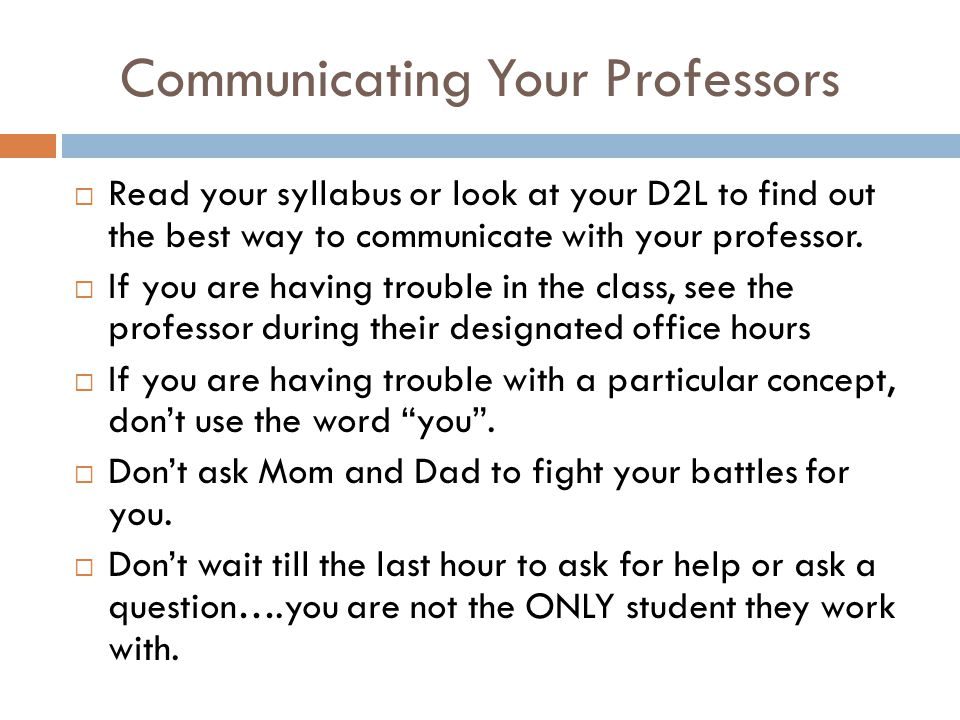 Communicating Your Professors