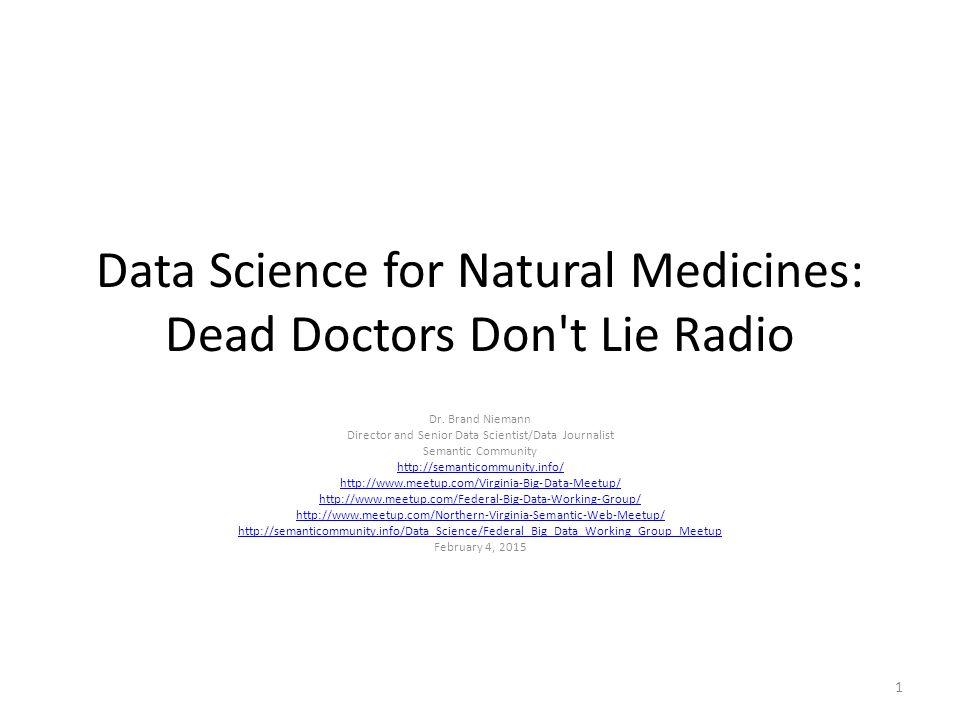 Data Science for Natural Medicines: Dead Doctors Don t Lie Radio