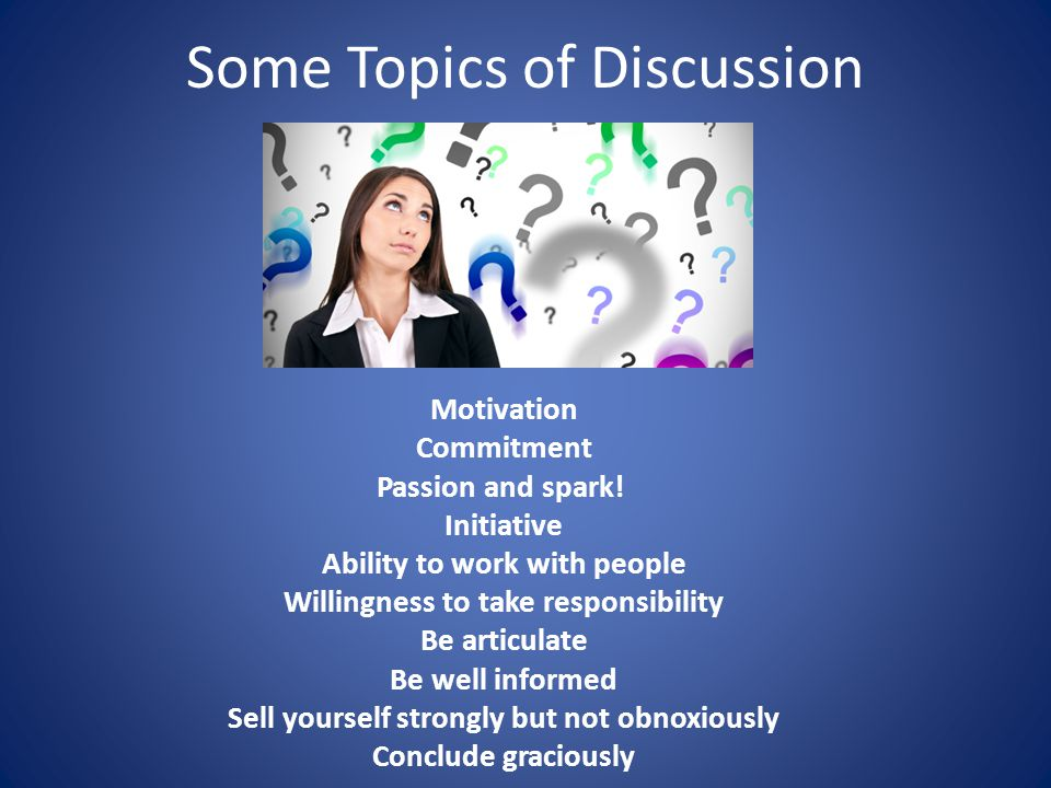 Some Topics of Discussion