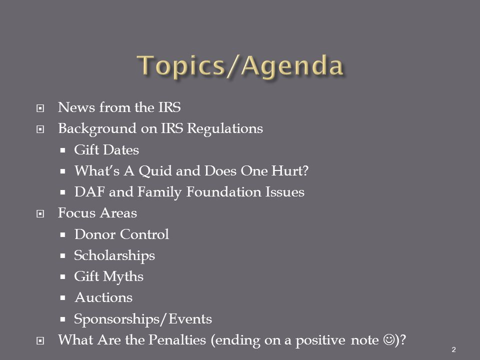 Topics/Agenda News from the IRS Background on IRS Regulations