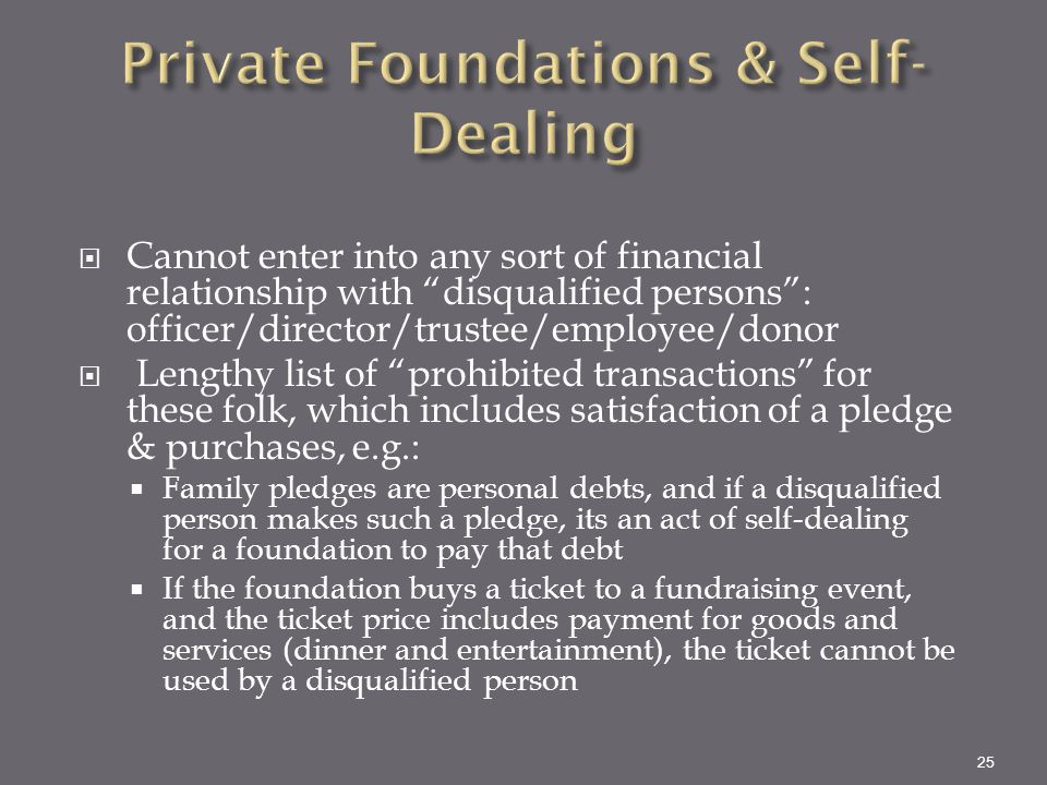 Private Foundations & Self-Dealing
