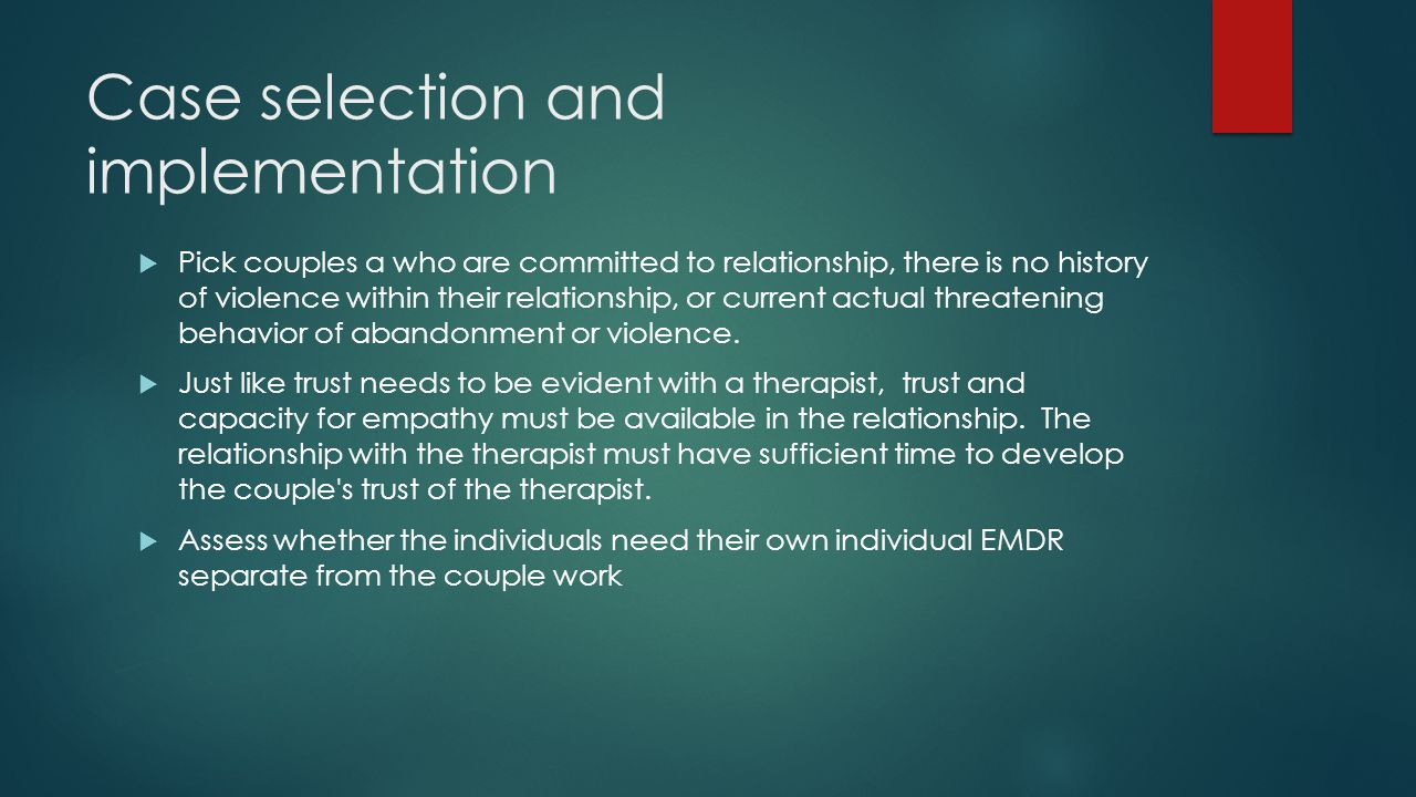 Case selection and implementation