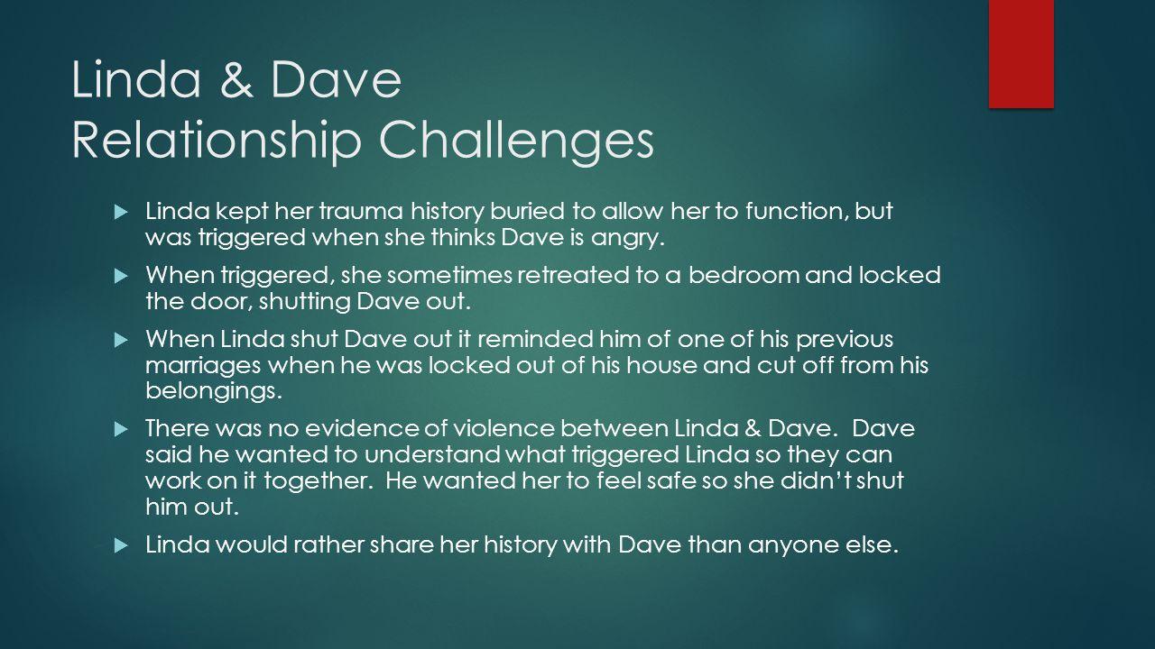 Linda & Dave Relationship Challenges