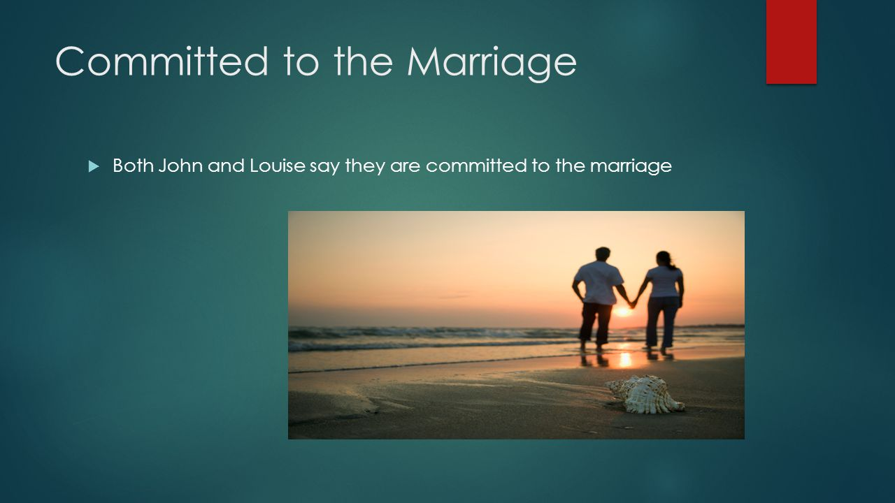 Committed to the Marriage