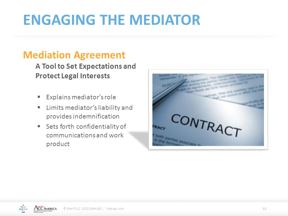 ENGAGING THE MEDIATOR Mediation Agreement