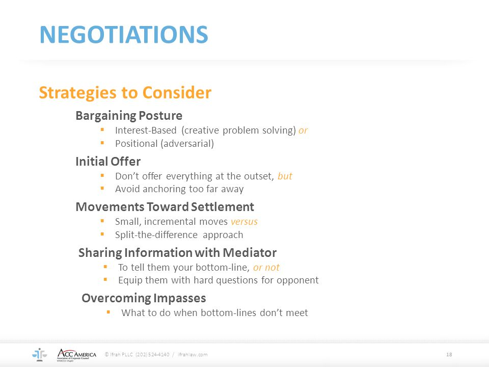 NEGOTIATIONS Strategies to Consider Bargaining Posture Initial Offer