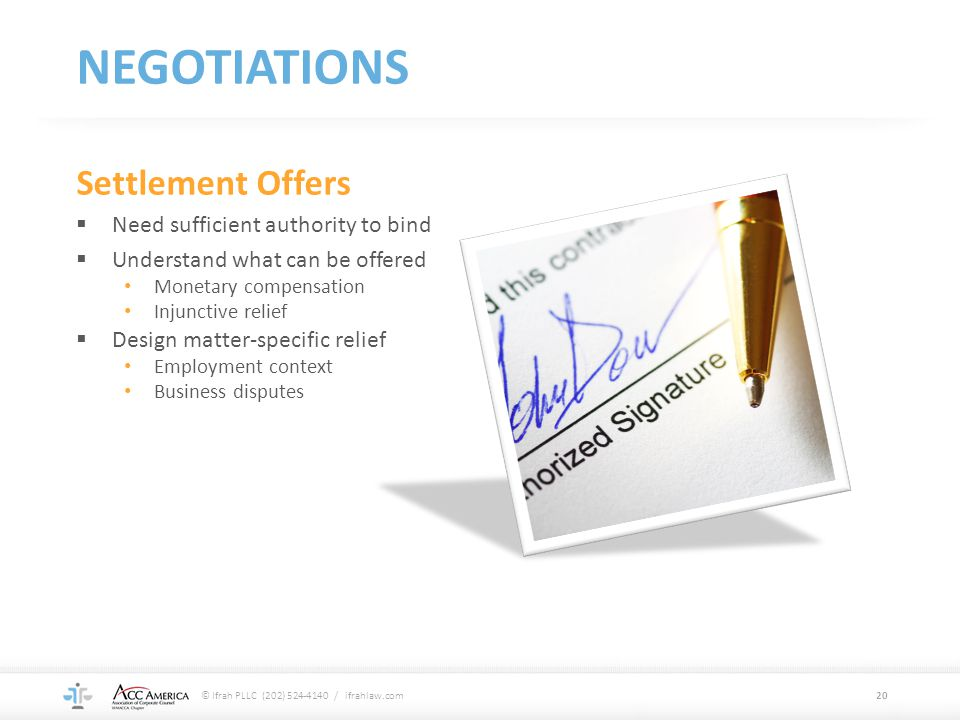 NEGOTIATIONS Settlement Offers Need sufficient authority to bind
