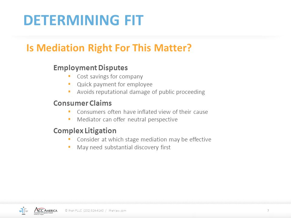 DETERMINING FIT Is Mediation Right For This Matter