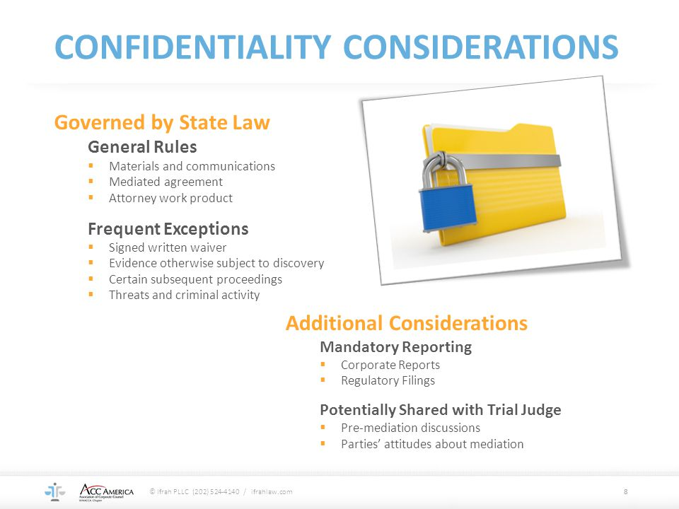 CONFIDENTIALITY CONSIDERATIONS