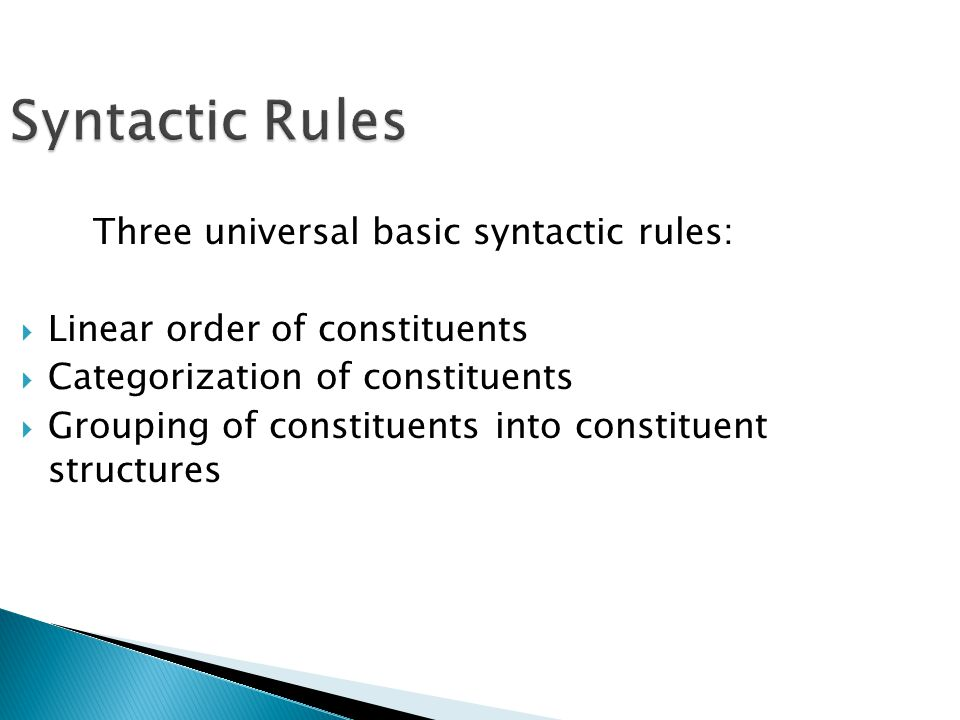 Three universal basic syntactic rules:
