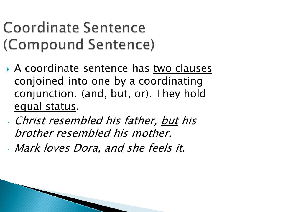 Coordinate Sentence (Compound Sentence)