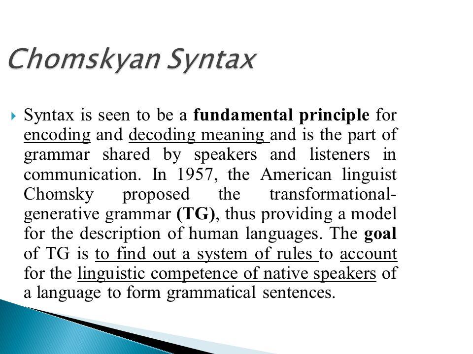 Chomskyan Syntax