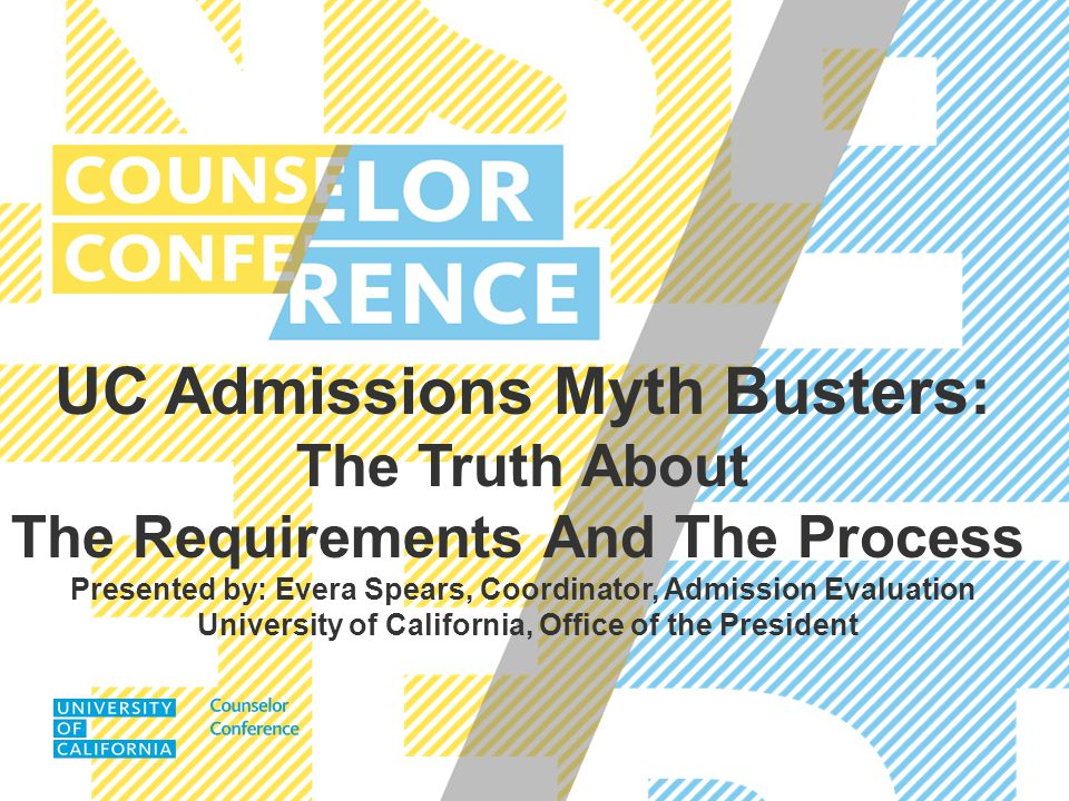 UC Admissions Myth Busters: The Truth About