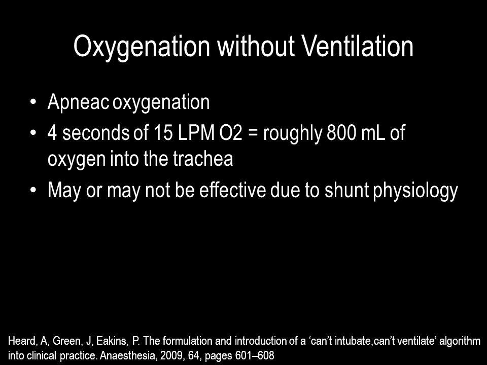 Oxygenation without Ventilation