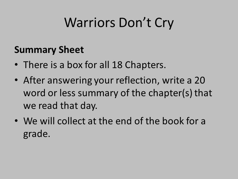 Warriors Don't Cry Summary Sheet There is a box for all 18 Chapters.
