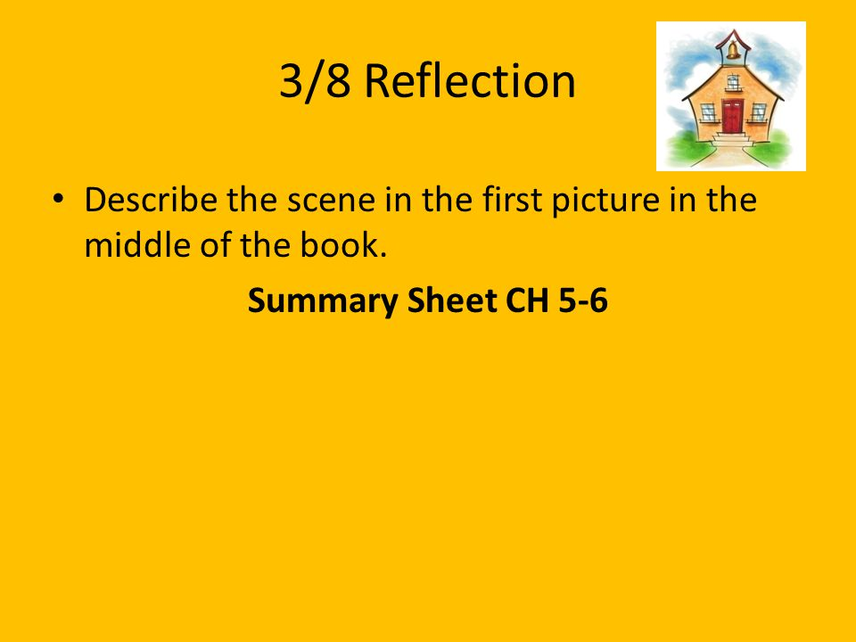3/8 Reflection Describe the scene in the first picture in the middle of the book.