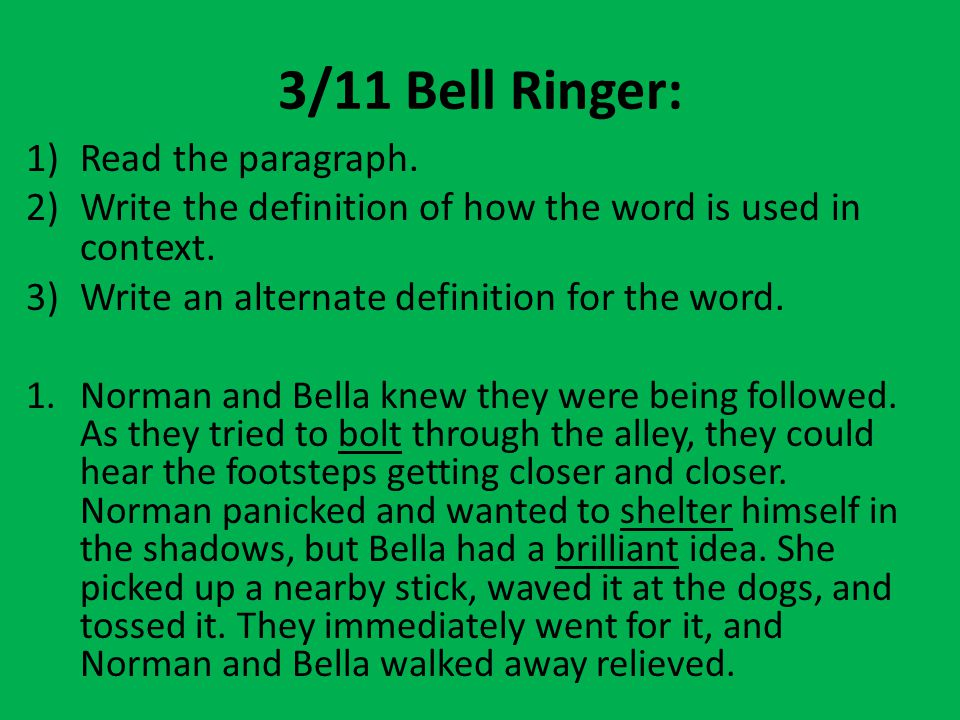 3/11 Bell Ringer: Read the paragraph.