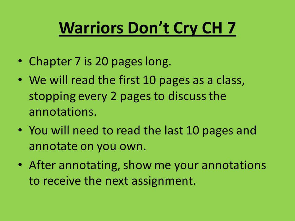 Warriors Don't Cry CH 7 Chapter 7 is 20 pages long.