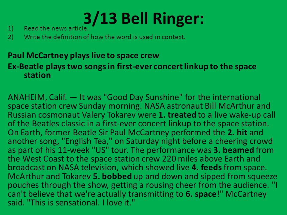 3/13 Bell Ringer: Paul McCartney plays live to space crew