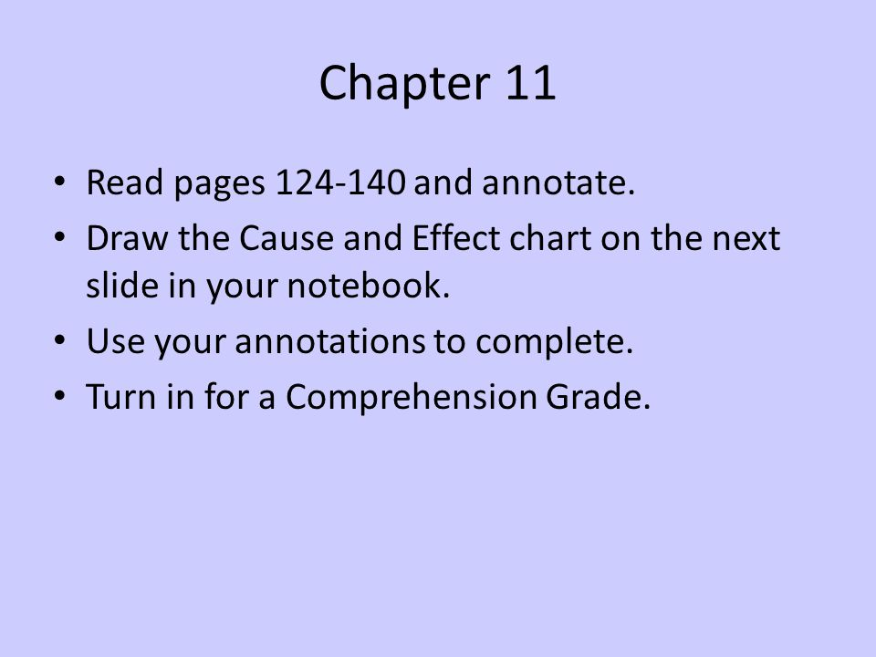 Chapter 11 Read pages 124-140 and annotate.