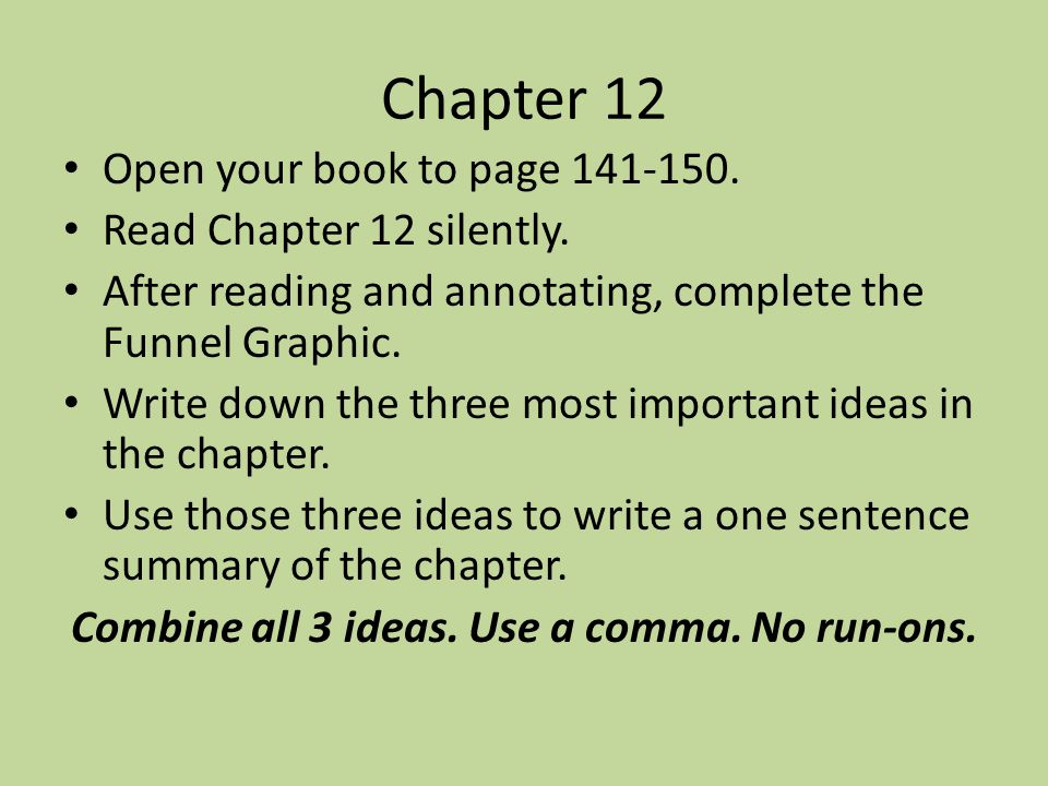 Combine all 3 ideas. Use a comma. No run-ons.