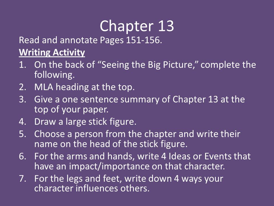 Chapter 13 Read and annotate Pages 151-156. Writing Activity